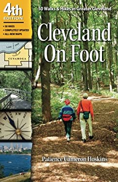 Cleveland on Foot: 50 Walks & Hikes in Greater Cleveland 9781886228849