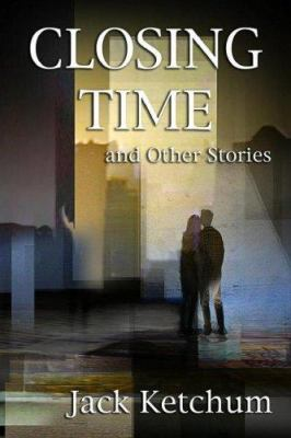 Closing Time and Other Stories 9781887368902