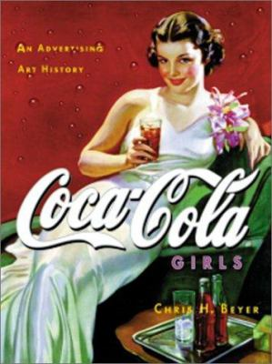 Coca-Cola Girls: An Advertising Art History 9781888054446