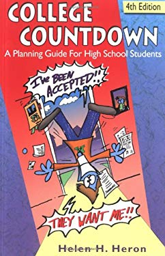 College Countdown: A Planning Guide for High School Students 9781880639269