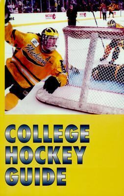College Hockey Guide 9781880941089