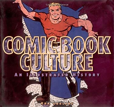 Comic Book Culture: An Illustrated History 9781888054385
