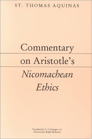 Commentary on Aristotle's Nicomachean Ethics 9781883357511