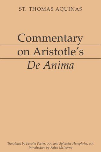 Commentary on Aristotle's de Anima 9781883357115