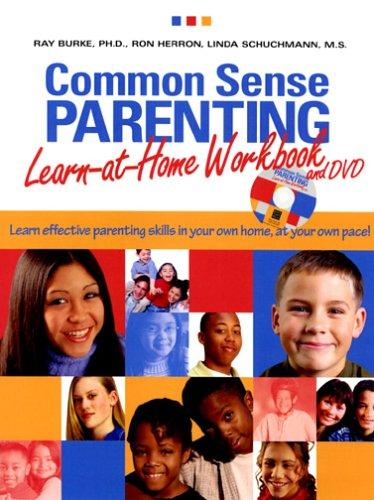 Common Sense Parenting Learn at Home Workbook and DVD