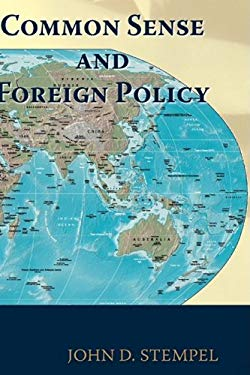 Common Sense and Foreign Policy 9781883589998