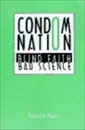 Condom Nation: Blind Faith, Bad Science 7696816