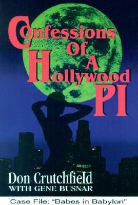 Confessions of a Hollywood P.I. 9781889261034