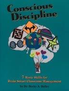 Conscious Discipline : 7 Basic Skills for Brain Smart Classroom Management