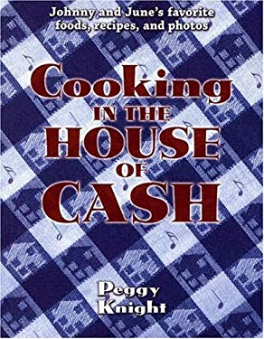 Cooking in the House of Cash 9781887654937