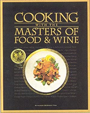 Cooking with the Masters of Food and Wine 9781883214142