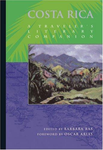Costa Rica: A Traveler's Literary Companion 9781883513009