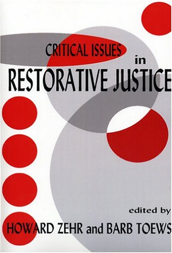 Critical Issues in Restorative Justice 9781881798514