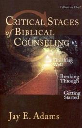 Critical Stages of Biblical Counseling