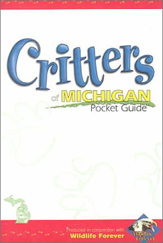 Critters of Michigan Pckt GD 9781885061812