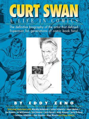 Curt Swan a Life in Comics PB 9781887591409