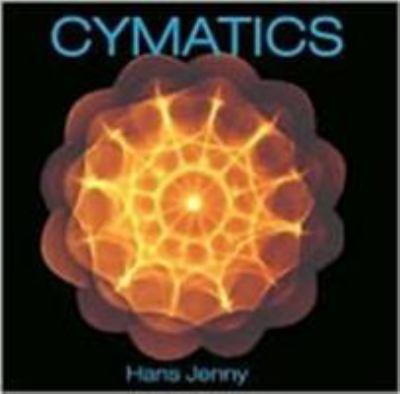 Cymatics: A Study of Wave Phenomena 9781888138078