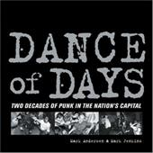 Dance of Days: Two Decades of Punk in the Nation's Capital 7694548