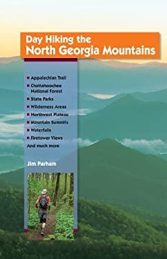 Day Hiking the North Georgia Mountains