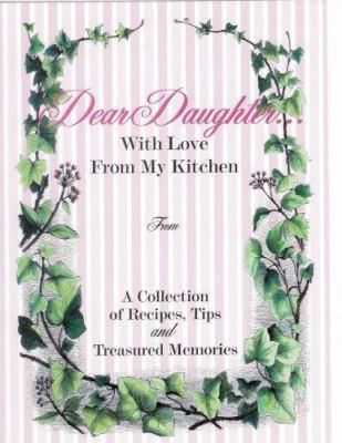 Dear Daughter...with Love from My Kitchen
