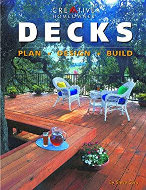 Decks: Plan, Design, Build 9781880029930