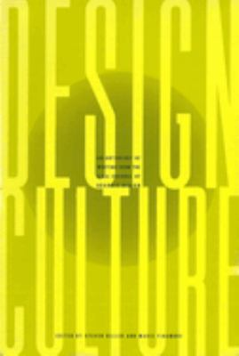 Design Culture Design Culture Design Culture: An Anthology of Writing from the Aiga Journal of Graphic Desan Anthology of Writing from the Aiga Journa 9781880559710