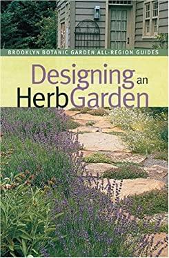 Designing an Herb Garden 9781889538631