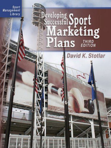 Developing Successful Sport Marketing Plans 9781885693846