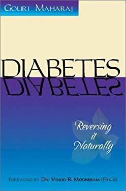 Diabetes: Reversing It Naturally 9781886225848