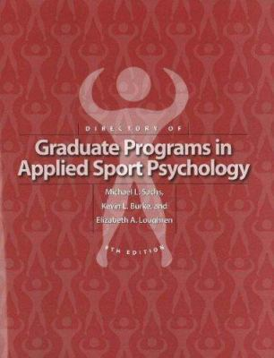 Directory of Graduate Programs in Applied Sport Psychology 9781885693709