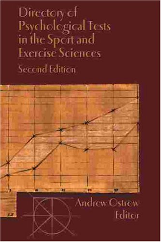 Directory of Psychological Tests in the Sport and Exercise Sciences 9781885693068