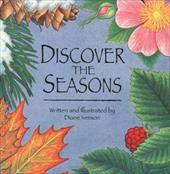 Discover the Seasons - Iverson, Diane
