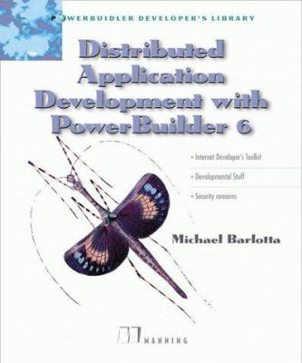 Distributed Application Development with PowerBuilder 6.0