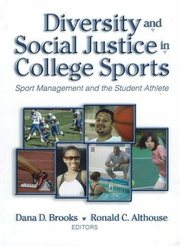 Diversity and Social Justice in College Sports: Sport Management and the Student Athlete 9781885693778