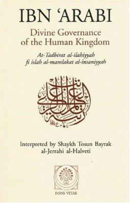 Divine Governance of the Human Kingdom: Including What the Seeker Needs and the One Alone 9781887752053