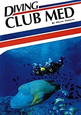Diving Club Med 9781881652007