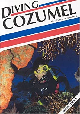 Diving Cozumel, 2nd Edition