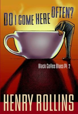 Do I Come Here Often?: Black Coffee Blues PT. 2 9781880985618