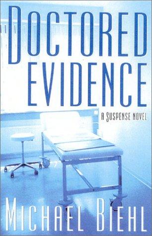 Doctored Evidence: A Suspense Novel 9781882593552