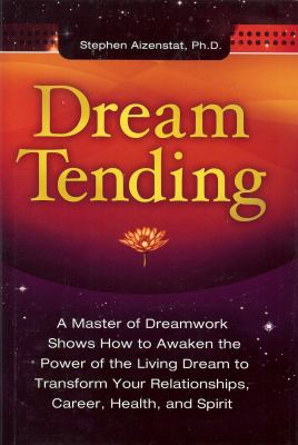 Dream Tending 9781882670550