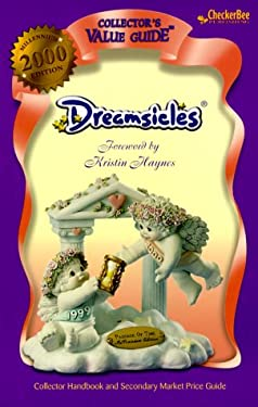 Dreamsicles: Collector Handbook and Secondary Price Guide 9781888914801