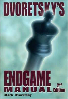 Dvoretsky's Endgame Manual 9781888690286