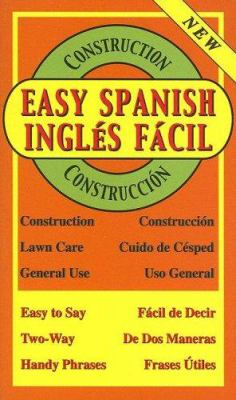 Easy Spanish for Construction/Ingles Facil Para Construccion 9781881319078
