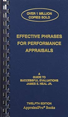 Effective Phrases for Performance Appraisals: A Guide to Successful Evaluations 9781882423125