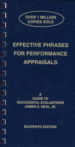 Effective Phrases for Performance Appraisals: A Guide to Successful Evaluations 9781882423118