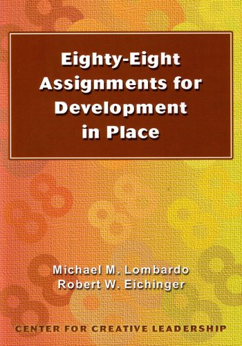 Eighty-Eight Assignments for Development in Place Eighty-Eight Assignments for Development in Place