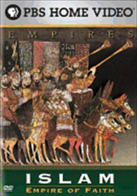 Empires: Islam, Empire of Faith