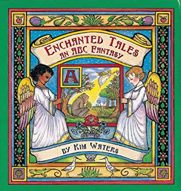 Enchanted Tales: An ABC Fantasy 9781886069084