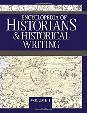 Encyclopedia of Historians and Historical Writers 9781884964336