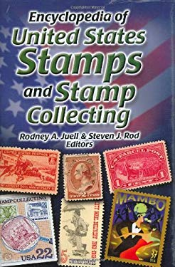 Encyclopedia of United States Stamps and Stamp Collecting 9781886513983